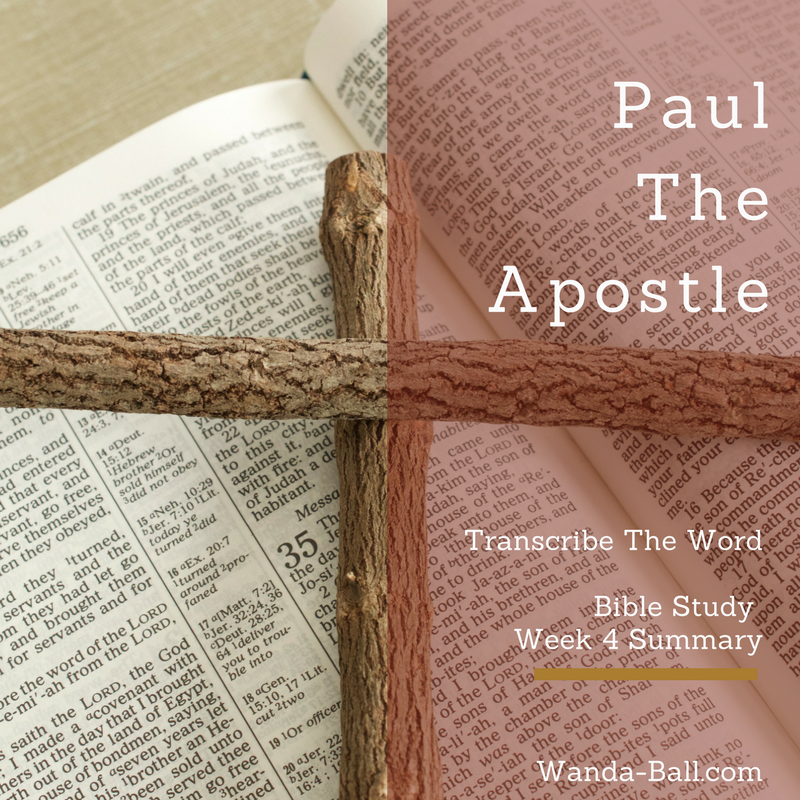 Paul The Apostle Week 4 summary